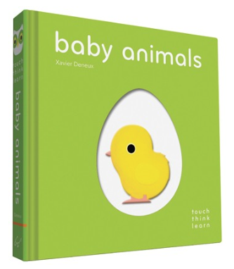 TouchThinkLearn: Baby Animals By Xavier Deneux - Belle Bellina