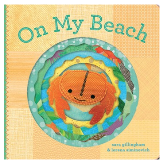 On My Beach  By Sara Gillingham, Illustrated by Lorena Siminovich - Belle Bellina