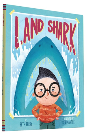 Land Shark By Ben Mantle, By Beth Ferry - Belle Bellina