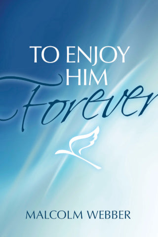 To Enjoy Him Forever (Audiobook)