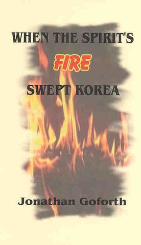 When the Spirit's Fire Swept Korea