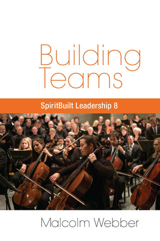Building Teams: SpiritBuilt Leadership 8 (eBook - PDF Download)