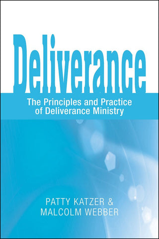 Deliverance: The Principles and Practice of Deliverance Ministry (eBook - PDF Download)