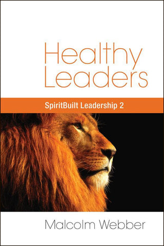 Healthy Leaders: SpiritBuilt Leadership 2 (eBook - PDF Download)