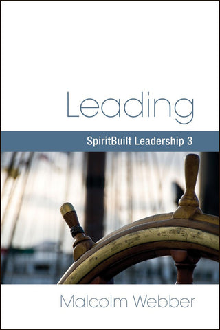 Leading: SpiritBuilt Leadership 3 (eBook - PDF Download)