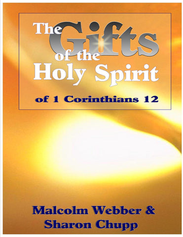 The Gifts of the Holy Spirit of 1 Corinthians 12