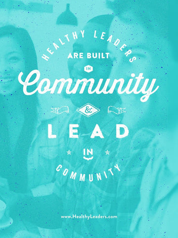 Leaders are Built in Community Poster