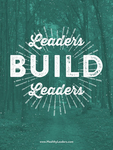 Leaders Build Leaders Poster