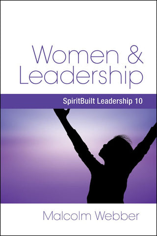 Women and Leadership: SpiritBuilt Leadership 10 (eBook - PDF Download)