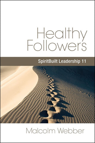 Healthy Followers: SpiritBuilt Leadership 11 (eBook - PDF Download)