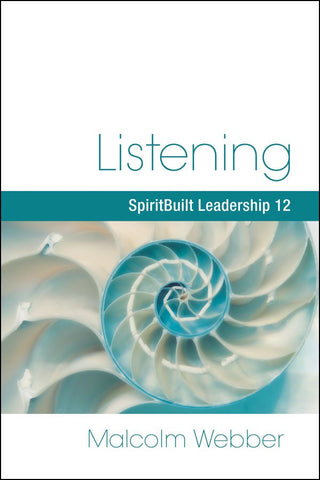 Listening: SpiritBuilt Leadership 12 (eBook - PDF Download)