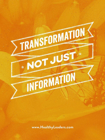 Transformation Not Just Information Poster