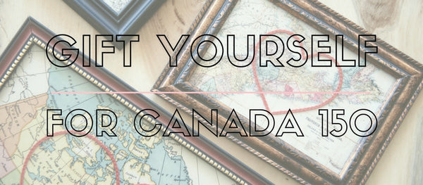 Gift Yourself for Canada 150