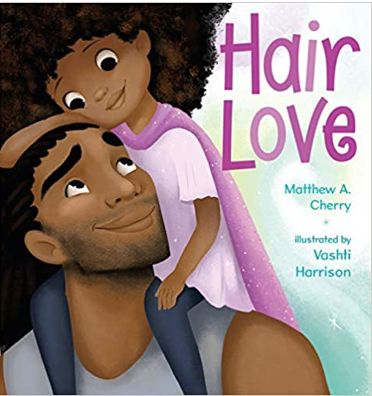 Hair Love by Matthew A. Cherry and Voshti Harrison