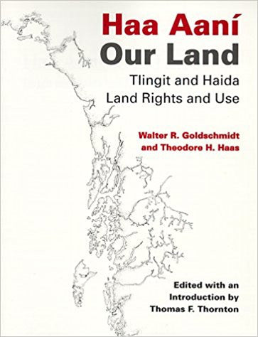Book- W. Goldschmidt & T. Haas, Haa Aani Our Land