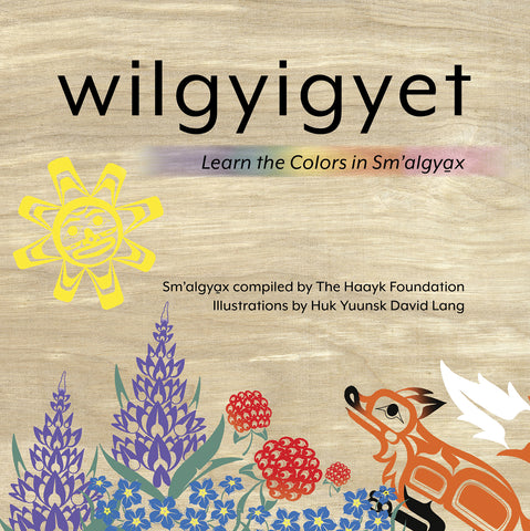 "Baby Raven Reads- ""Wilgyigyet: Learn the Colors in Sm'algyax"""