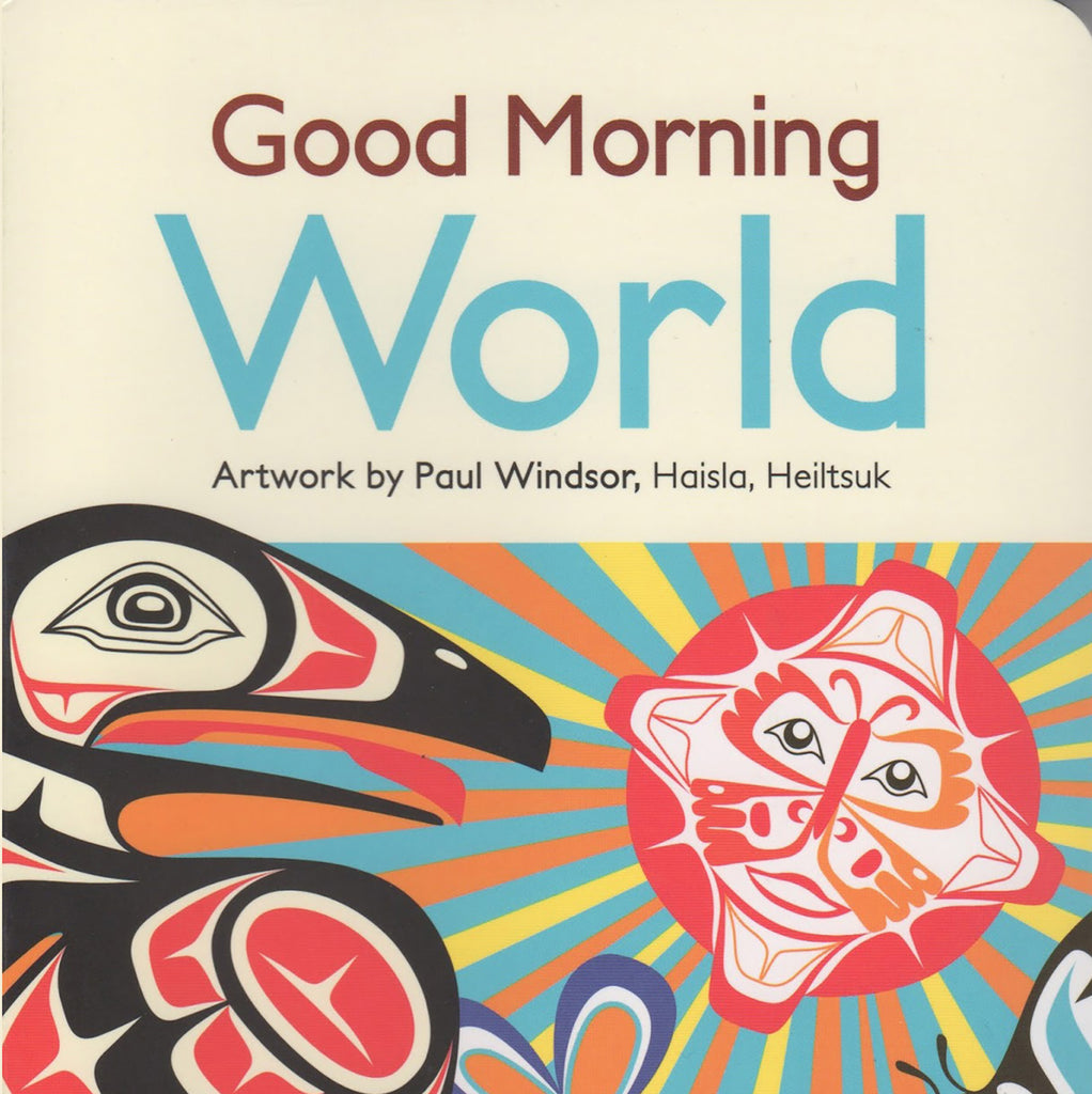 "Board Book - ""Good Morning World"" by Paul Windsor"