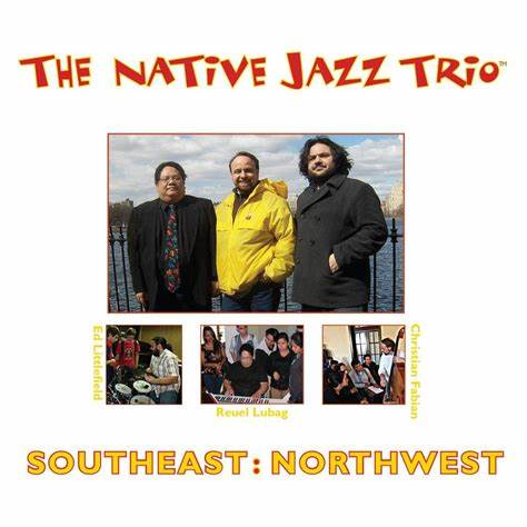 CD- The Native Jazz Trio, Southeast: Northwest
