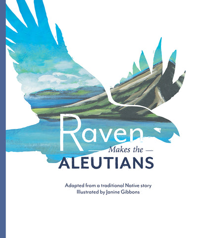 "Baby Raven Reads- ""Raven Makes the Aleutians"""