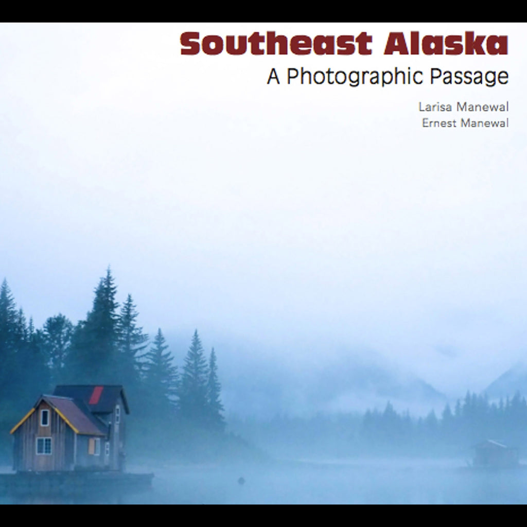 """Southeast Alaska: A Photographic Passage"""