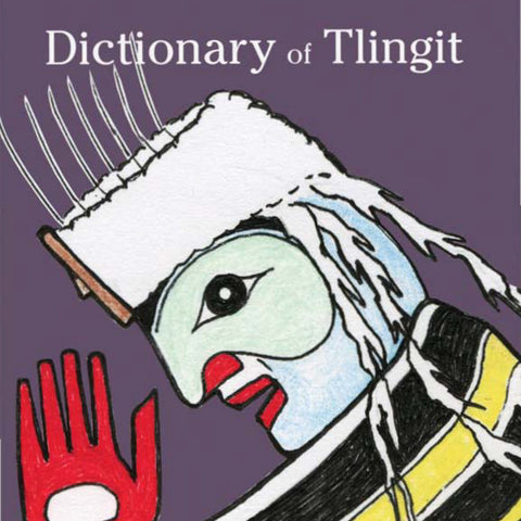 Book- Dictionary of Tlingit by Keri Edwards
