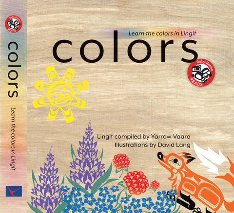 "Baby Raven Reads - ""Colors"" Learn the Colors in Lingit"