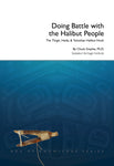 Book- Doing Battle with the Halibut People by Chuck Smythe