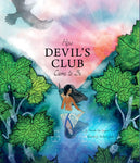 "Baby Raven Reads - ""How Devil's Club Came to Be"""