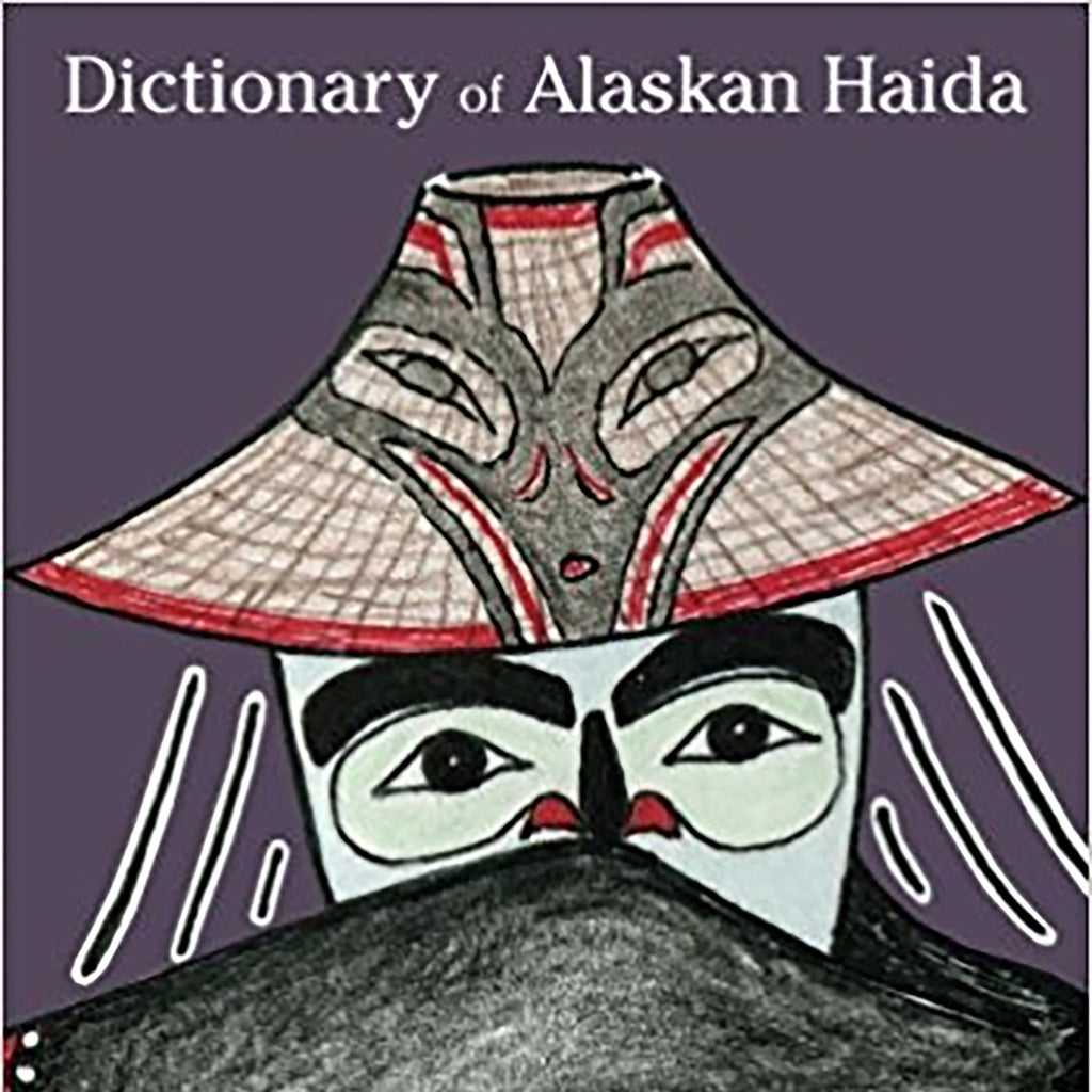 """Dictionary of Alaskan Haida"" by Dr. Jordan Lachler"