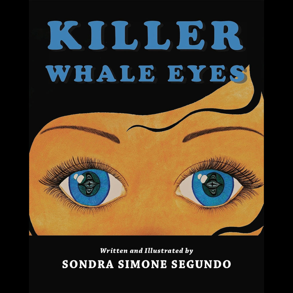 """Killer Whale Eyes"" Book by Sondra Simone Segundo with audio CD"