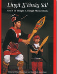 Book- Say it in Tlingit by Richard and Nora Dauenhauer