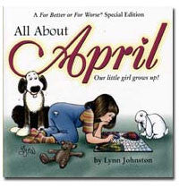 2001 - All About April : Our Little Girl Grows Up!