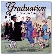 2001 - Graduation: A Time for Change