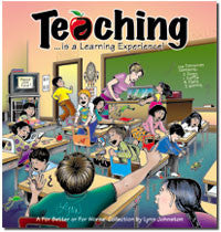 2007 - Teaching...Is a Learning Experience