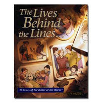 1999 - 20th Anniversary: The Lives Behind the Lines