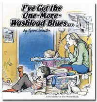 1981 - I've Got the One-More-Washload Blues
