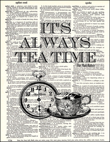 An image of a(n) It's Always Teatime Quote Dictionary Art Print.