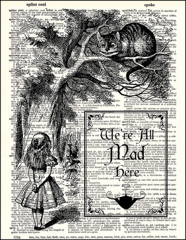 An image of a(n) We're All Mad Here Dictionary Art Print.