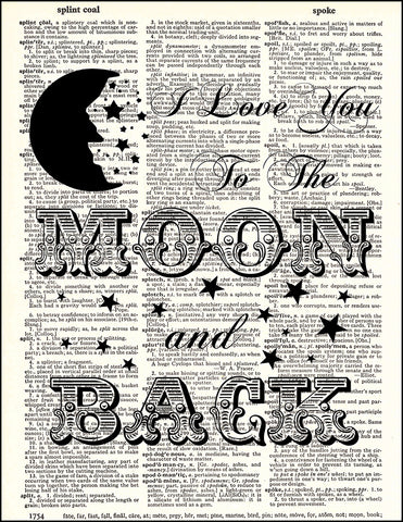 An image of a(n) Love You To The Moon Quote Dictionary Art Print.