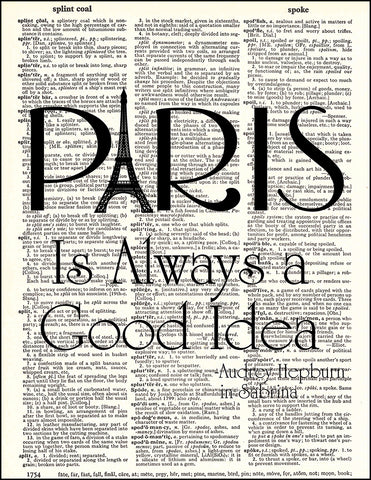 An image of a(n) Paris is Always a Good Idea Quote Dictionary Art Print.