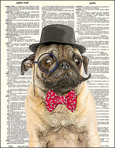 An image of a(n) Sir Pug Mustachio Dictionary Art Print.