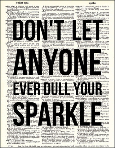 An image of a(n) Don't Dull Your Sparkle Dictionary Art Print.