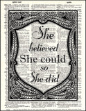 An image of a(n) She Believed She Could Dictionary Art Print.