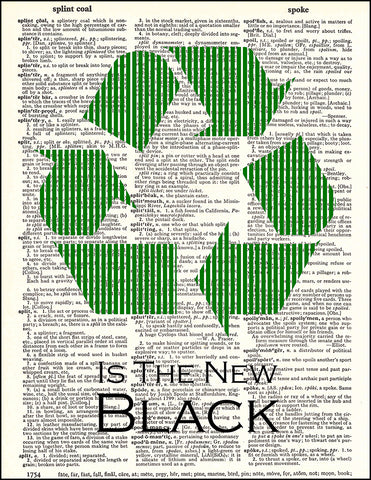 An image of a(n) Green Is The New Black Dictionary Art Print.