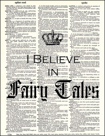 An image of a(n) Believe In Fairy Tales Quote Dictionary Art Print.