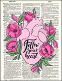 An image of a(n) Fallow Your Heart Dictionary Art Print.