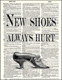 An image of a(n) New Shoes Quote Dictionary Art Print.