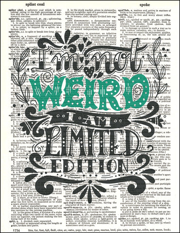 An image of a(n) Typography - Not Weird Dictionary Art Print.