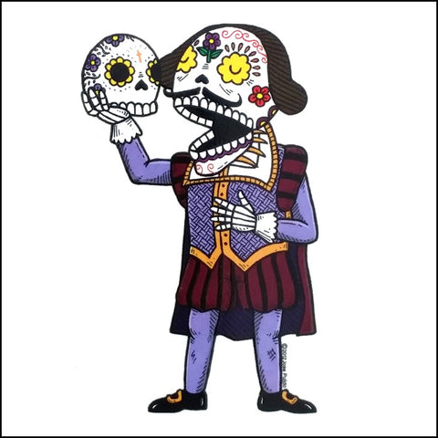 An image of a(n) Shakespeare inspired  Day of the Dead sticker.