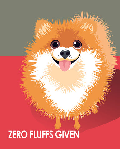 Zero Fluffs Given Pomeranian - Pop Art Prints